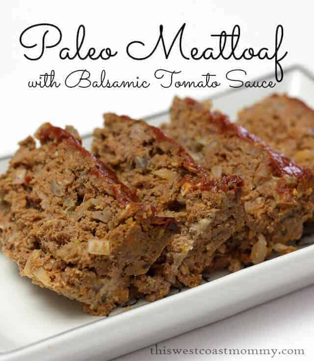 Paleo Meatloaf With Balsamic Tomato Sauce