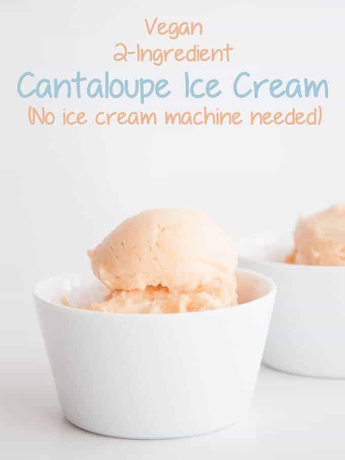 Vegan Two Ingredient Cantaloupe Ice Cream